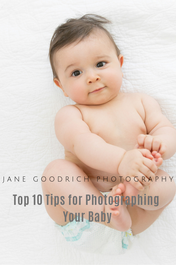 pinerest image top 10 tips for photographing your baby jane Goodrich photography Larchmont, NY