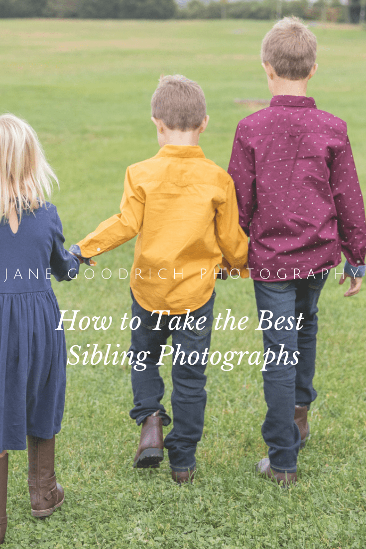 Top tips for taking the best sibling photographs withe Jane Goodrich