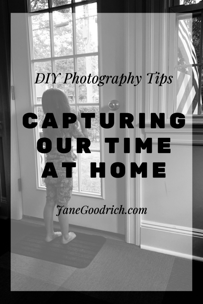 pinterest image for DIY stay at home photography Jane Goodrich Photography