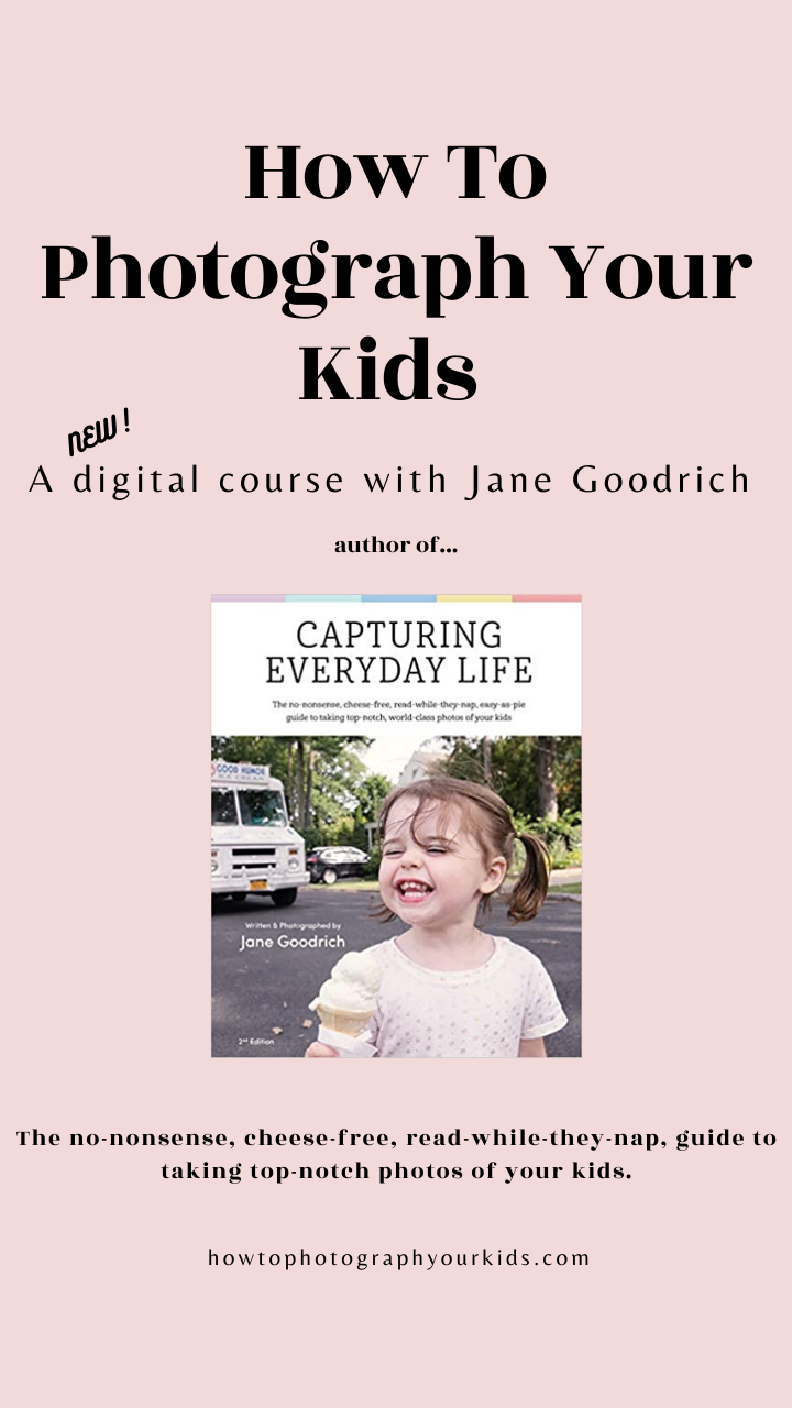 how to photograph your kids digital course with Jane Goodrich